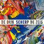 De-Dijk-Scherp-de-Zeis.-Cd